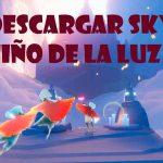 SKY: Niño de la luz Descargar ✅Completamente gratis para Android